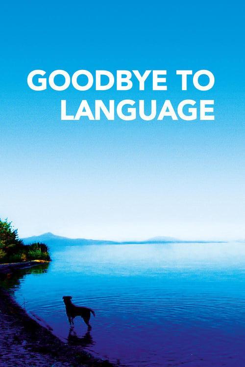 Adieu au langage ( Dile Veda )