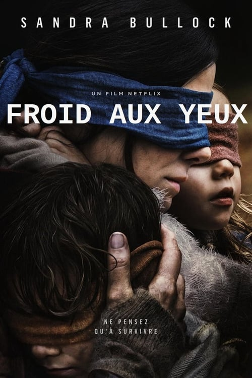 Bird Box Film'streaming vf complet [french]