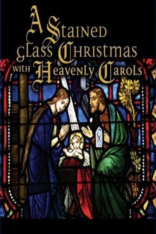 A Stained Glass Christmas (2007)