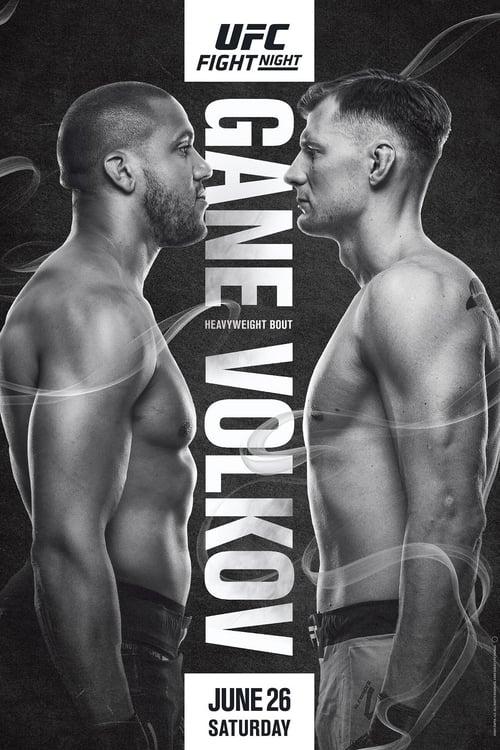 UFC Fight Night 190: Gane vs. Volkov Online Now