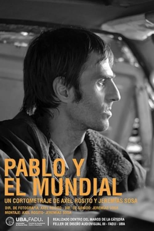 Regarde Pablo y el mundial En Bonne Qualité Hd 720p