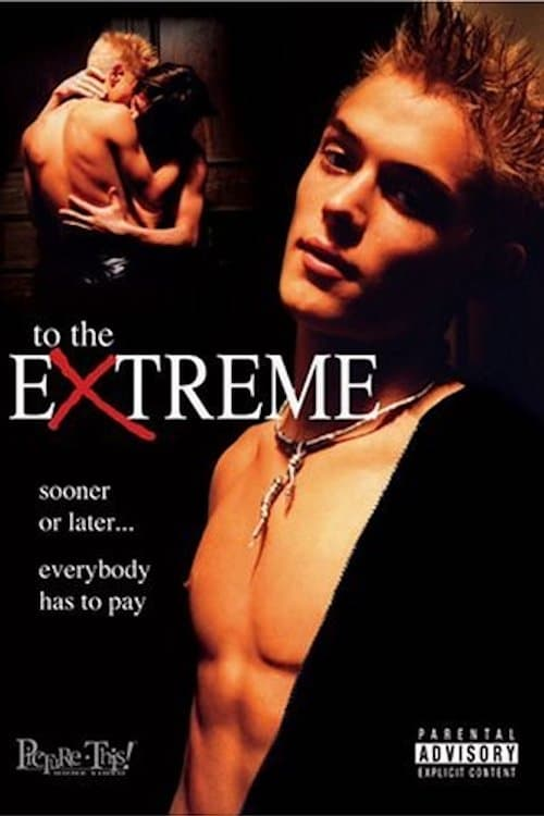 To the Extreme (2000) Poster