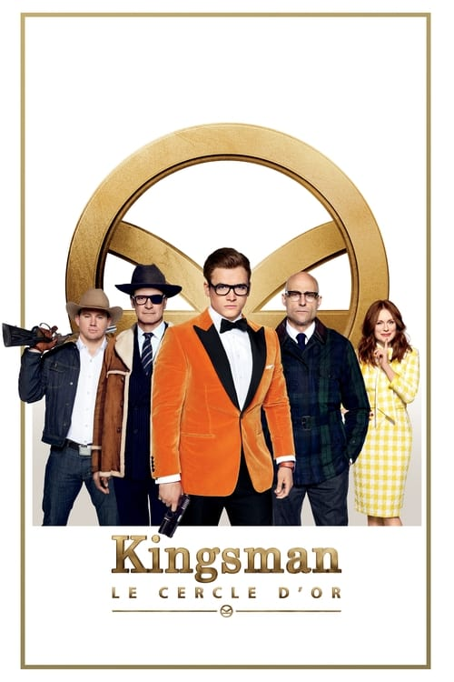 [1080p] Kingsman : Le Cercle d'or (2017) streaming vf