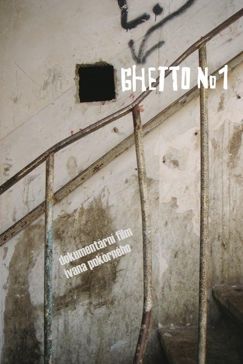 Ghetto No. 1 (2007)