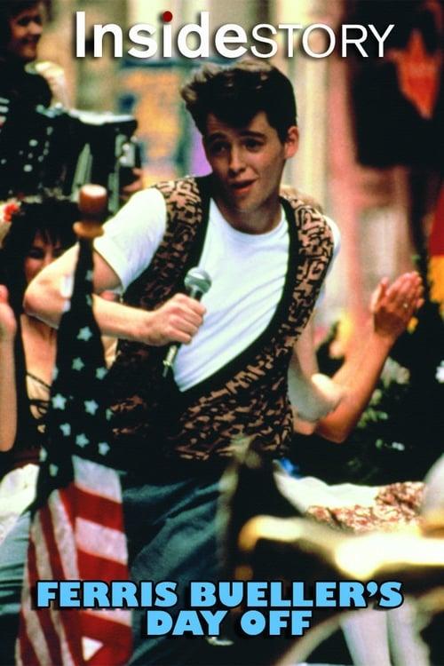 Inside Story: Ferris Bueller's Day Off (2011)