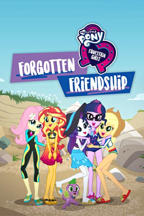 Watch My Little Pony: Equestria Girls - Forgotten Friendship online