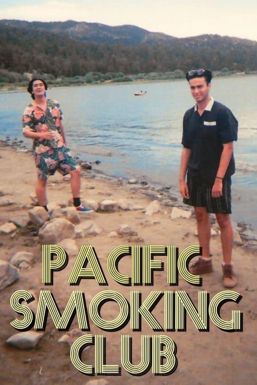Pacific Smoking Club Watch Free