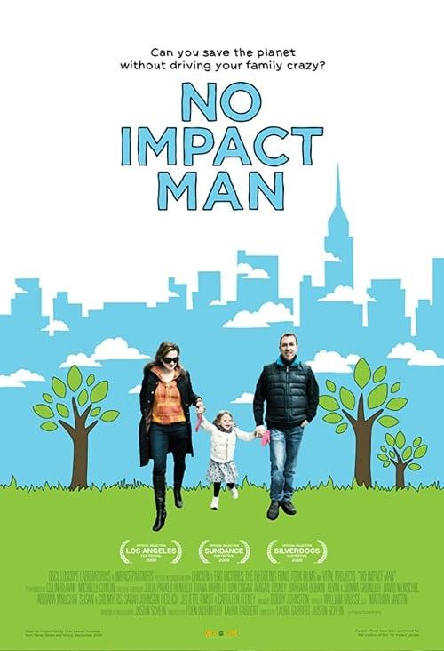 No Impact Man (2009) Poster