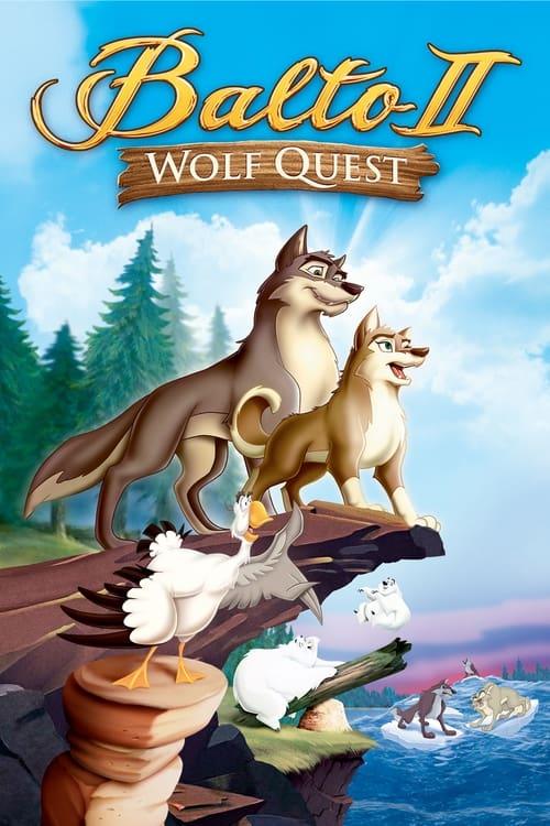 Balto II: Wolf Quest (2002) Poster