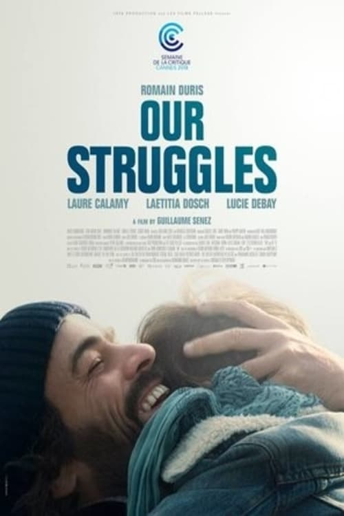 Our Struggles [HD Video] Online and Free