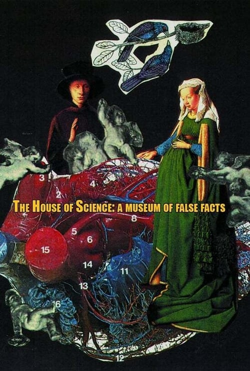 The House of Science: A Museum of False Facts