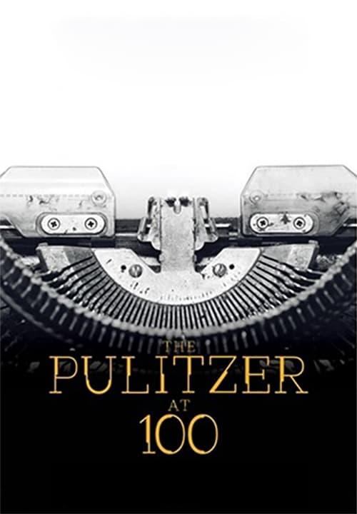 The Pulitzer At 100 (2017)