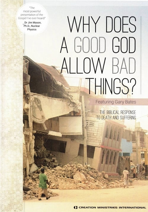 Assistir Filme Why Does A Good God Allow Bad Things? Gratuitamente Em Português