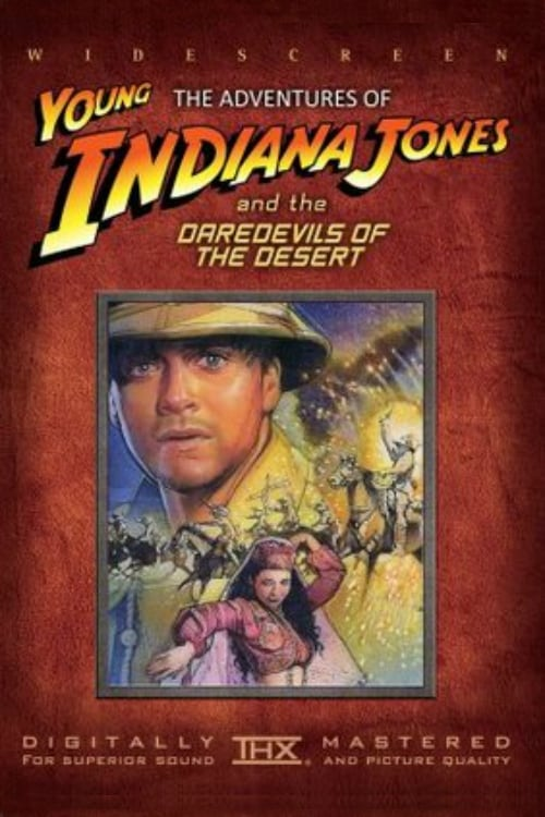 Película The Adventures of Young Indiana Jones: Daredevils of the Desert En Español