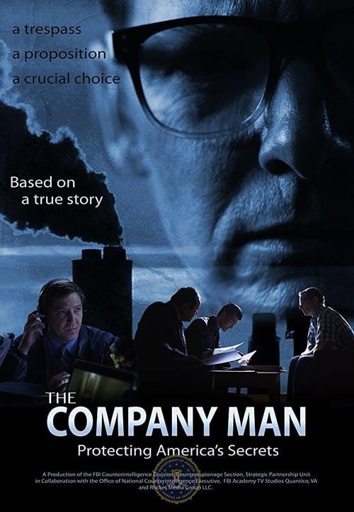 The Company Man: Protecting America's Secrets (2015)