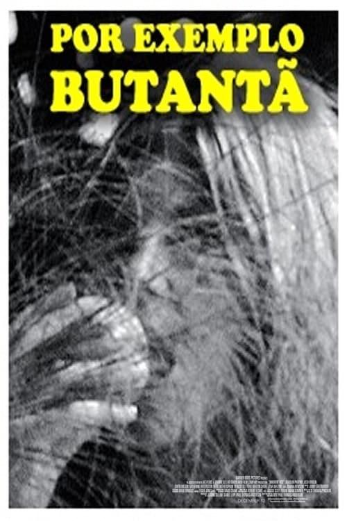Ver pelicula Por Exemplo Butantã Online