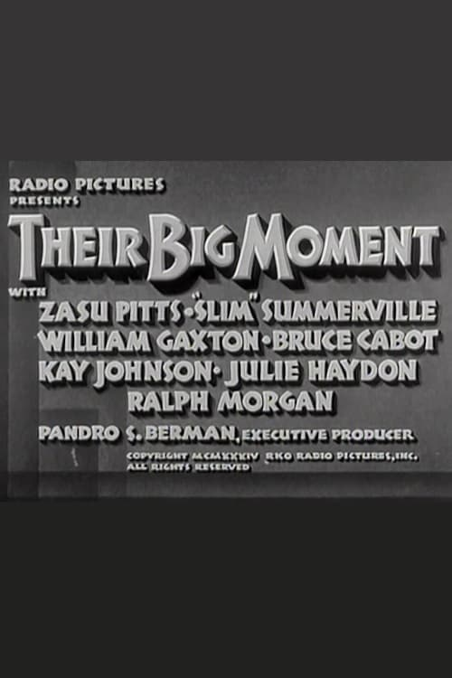 Their Big Moment (1934)