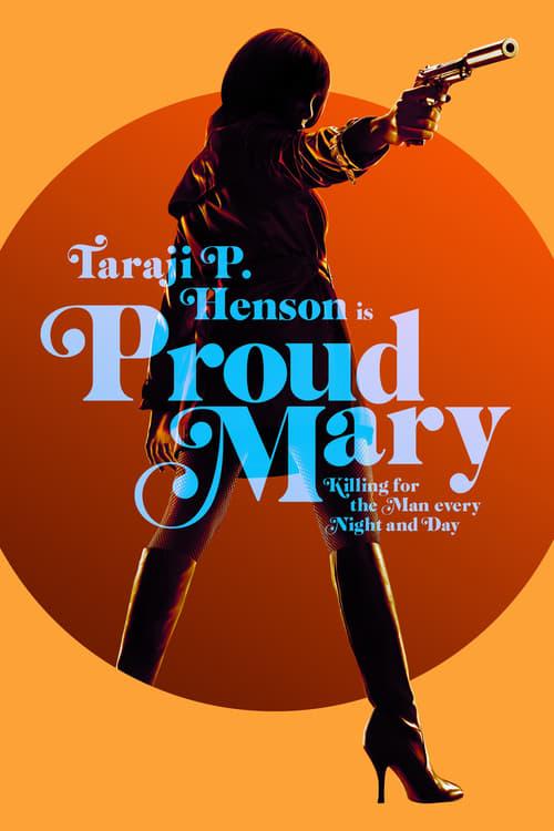 Watch Proud Mary Online Cinemark