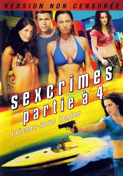 Sexcrimes - Partie à 4 (2010)