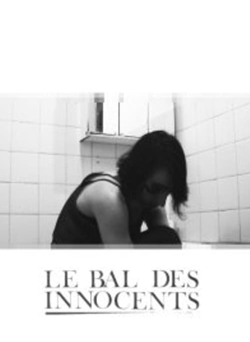 Sledujte Le Bal des Innocents V Dobré Kvalitě Zdarma