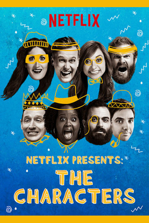 Banner of Netflix Presents: The Characters