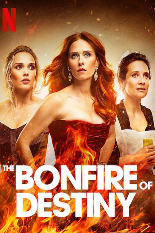 The Bonfire of Destiny Poster