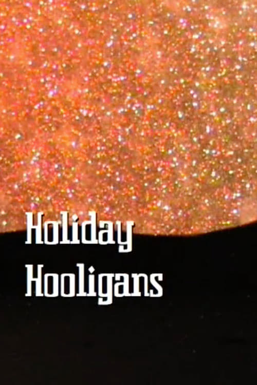 Holiday Hooligans (2008)