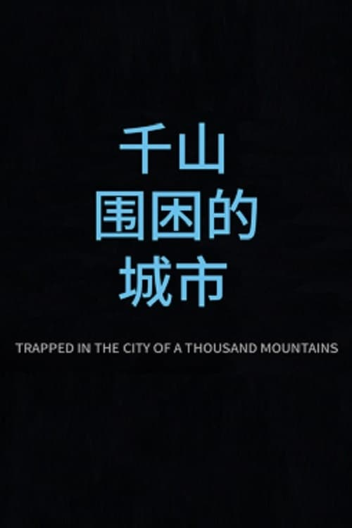 Trapped in the City of a Thousand Mountains Online couchtuner
