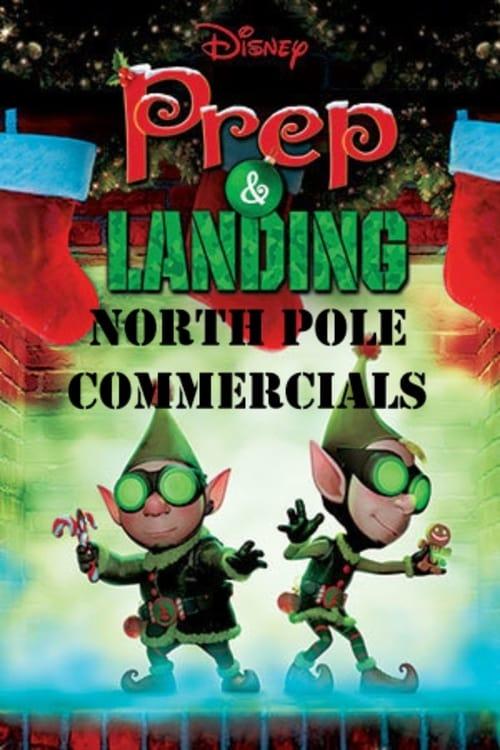 Prep & Landing: North Pole Commercials