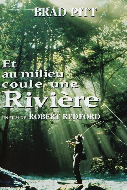 Regarder Et au milieu coule une rivière (1992) Streaming HD FR