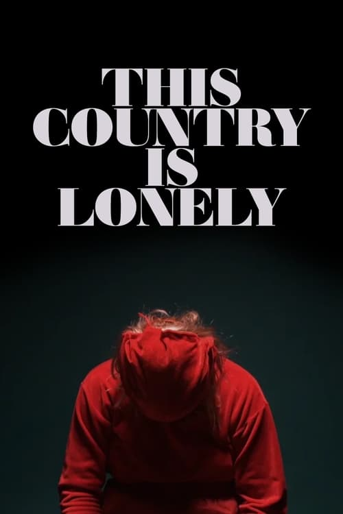 This Country is Lonely