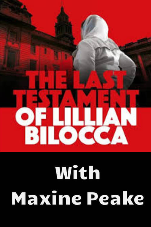 Mira La Película The Last Testament of Lillian Bilocca Gratis