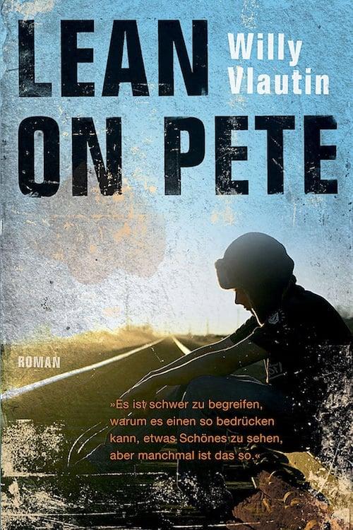 Sehen Sie Lean on Pete Full Movie Streaming Carltoncinema