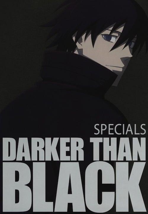 Darker than Black: Specials