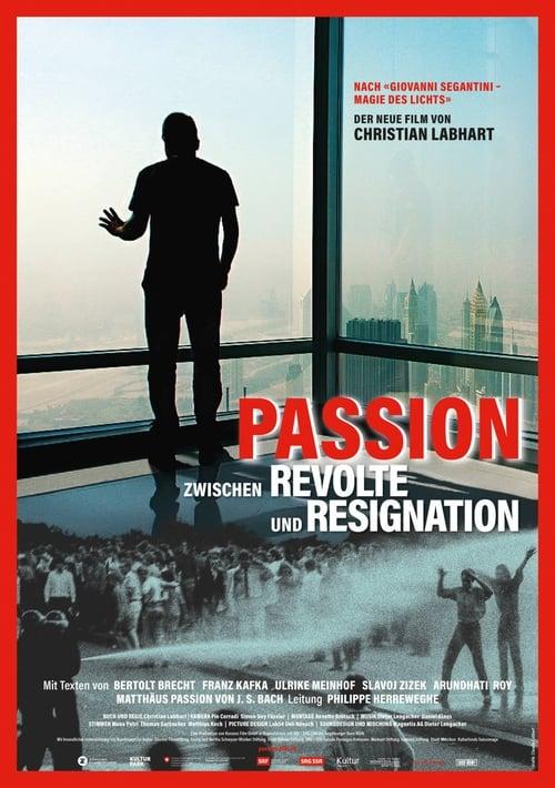 Película Passion - Zwischen Revolte und Resignation Doblada En Español