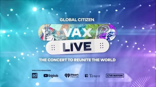 Vax Live: The Concert to Reunite the World HD Full Movie Online