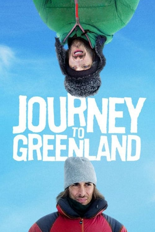 Journey to Greenland (2016) Poster