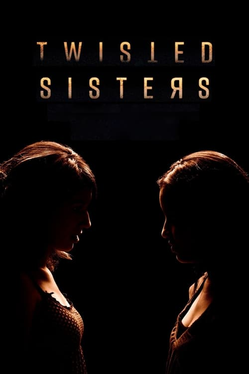 Twisted Sisters (2018)