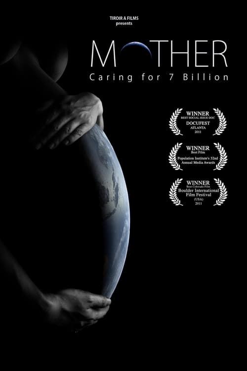 Mother: Caring for 7 Billion