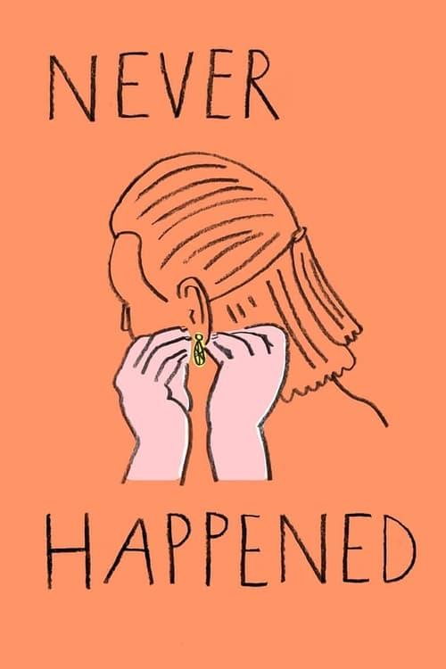 Regarder Never Happened Avec Sous-Titres