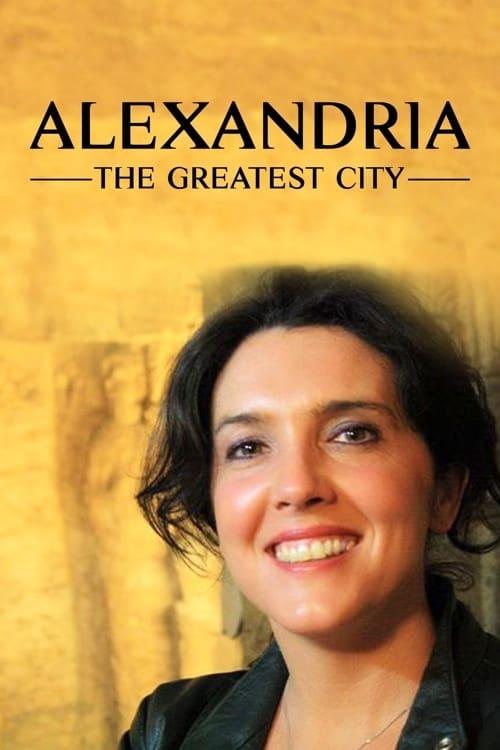 Alexandria: The Greatest City ( Alexandria: The Greatest City )
