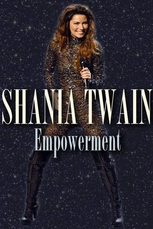 Shania Twain: Empowerment