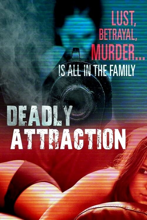Deadly Attraction