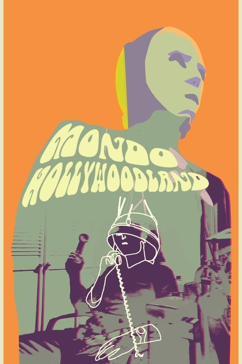 Largescale poster for Mondo Hollywoodland