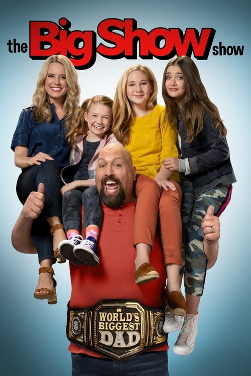 The Big Show Show - Poster