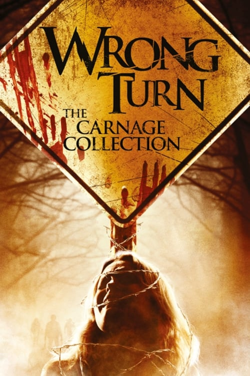 Wrong Turn Collection (2003-2014) — The Movie Database (TMDb)