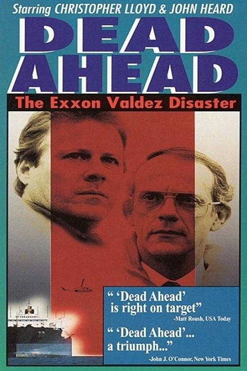 Filme Dead Ahead: The Exxon Valdez Disaster Em Boa Qualidade Hd
