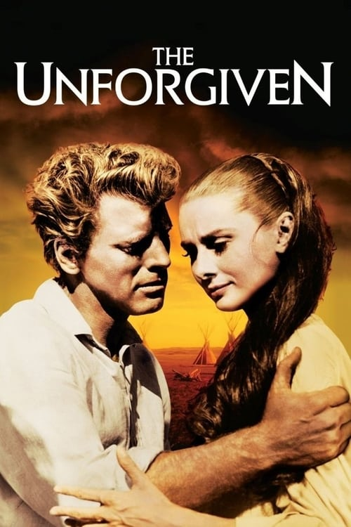 Watch The Unforgiven (1960) Movie Free Online