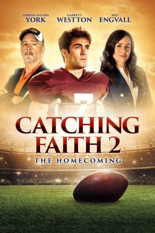 Film Catching Faith 2: The Homecoming Avec Sous-Titres En Ligne