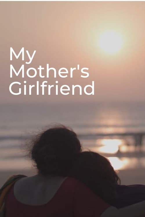 Watch My Mother's Girlfriend Online Free Putlocker